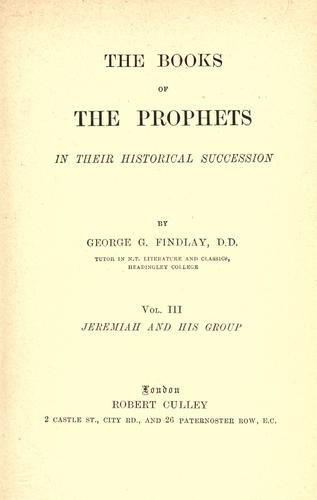 The books of the prophets in their historical succession.