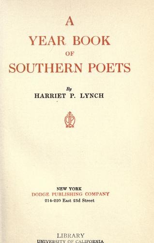 A year book of southern poets by Harriet Powe Lynch