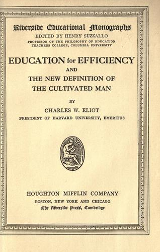 Education for efficiency, and The new definition of the cultivated man