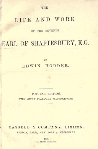 Download The life and work of the seventh Earl of Shaftesbury, K.G.