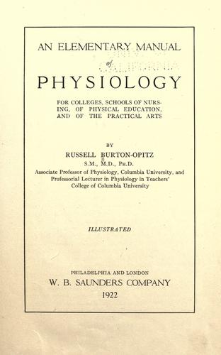 An elementary manual of physiology for colleges, schools of nursing, of physical education, and of the practical arts