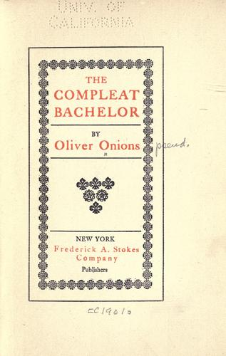 The compleat bachelor a novel