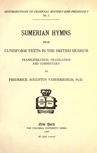 Sumerian hymns from cuneiform texts in the British Museum.