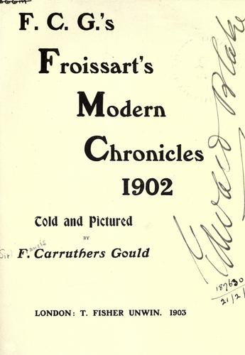 Download F.C.G.'s Froissart's modern chronicles, 1902