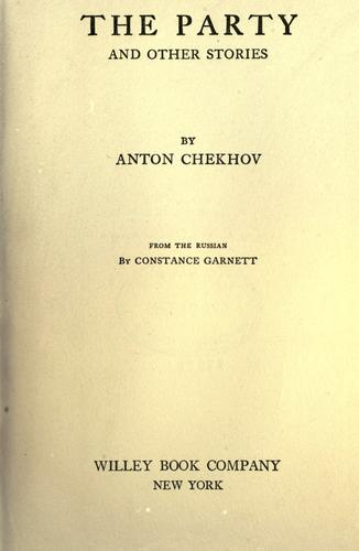 The party, and other stories by Anton Chekhov