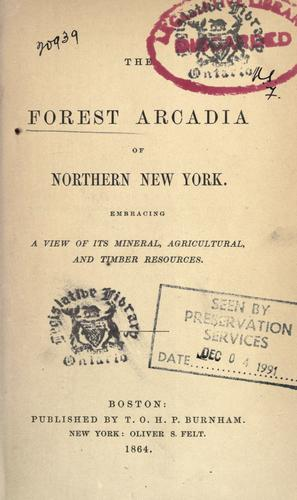 Download The forest Arcadia of northern New York
