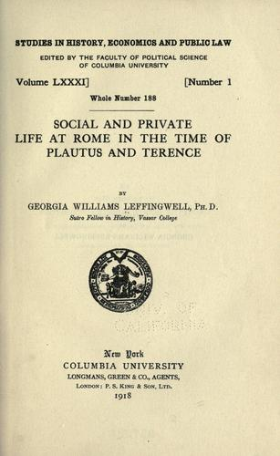 … Social and private life at Rome in the time of Plautus and Terence