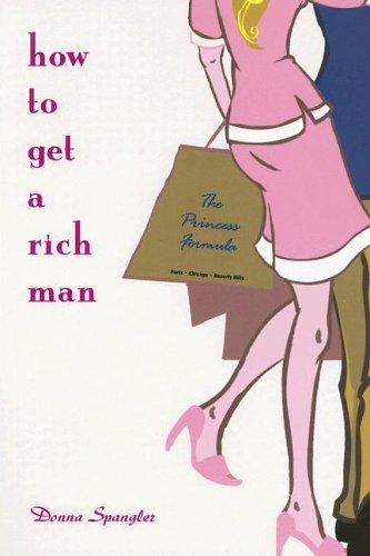Download How to Get a Rich Man