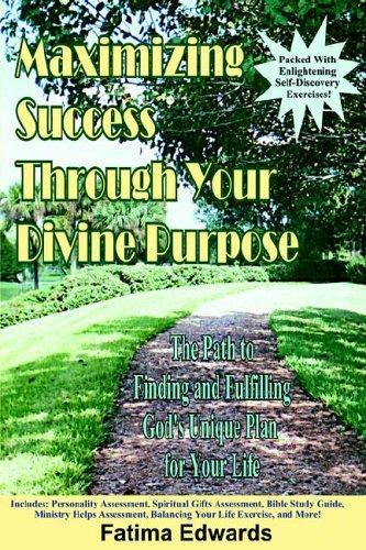 Download Maximizing Success Through Your Divine Purpose