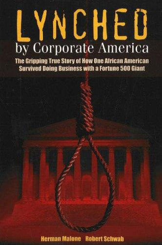 Lynched by Corporate America