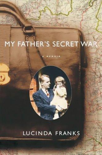 Download My Father's Secret War