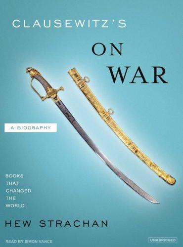 Clausewitz's on War (Books That Changed the World)