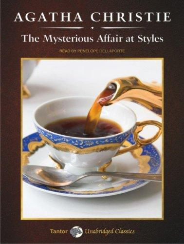 The Mysterious Affair at Styles (Hercule Poirot Mysteries (Audio))