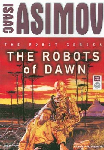 Download The Robots of Dawn (Robot (Tantor))
