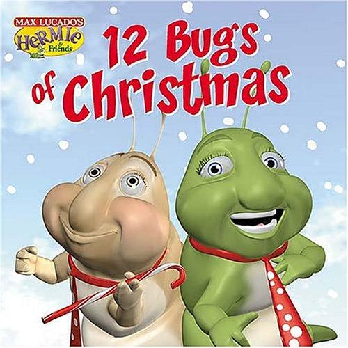 Download The Twelve Bugs of Christmas (Lucado, Max)