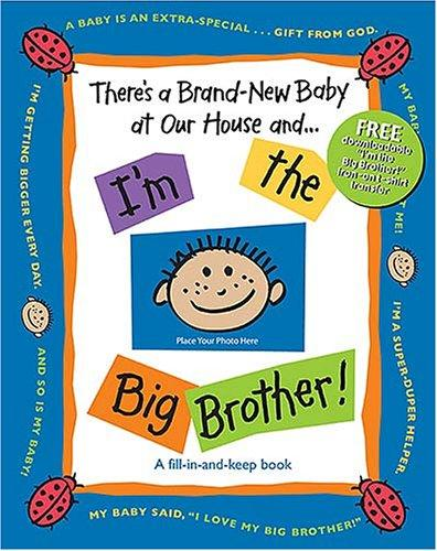 Download There's a Brand-New Baby at Our House and . . . I'm the Big Brother!