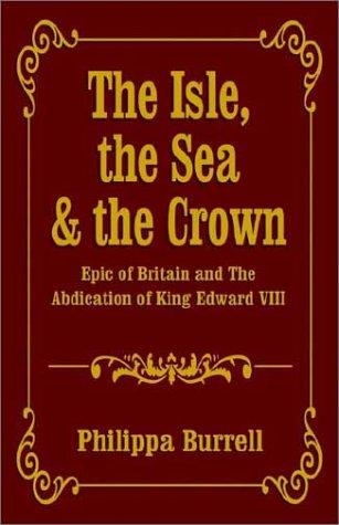 The Isle, the Sea & the Crown