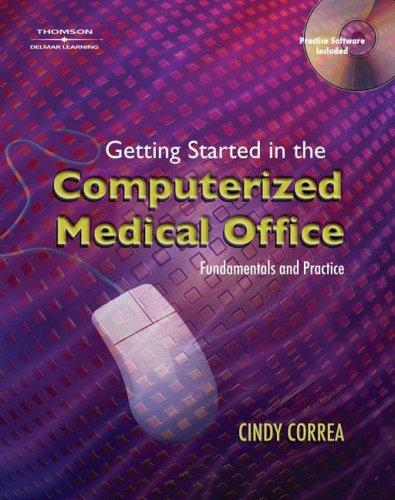 Download Getting Started In The Computerized Medical Office