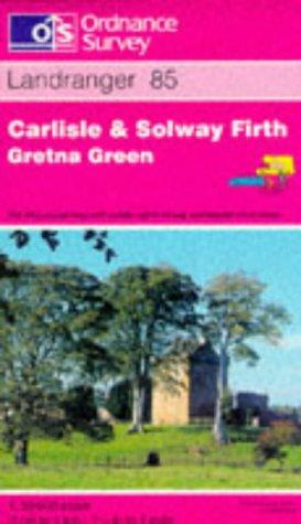 Carlisle and Solway Firth, Gretna Green (Landranger Maps)