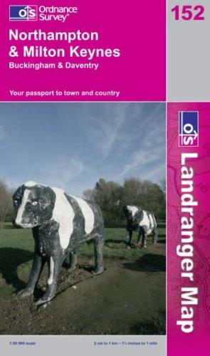 Download Northampton and Milton Keynes, Buckingham and Daventry (Landranger Maps)