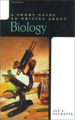 A Short Guide to Writing about Biology (4th Edition)