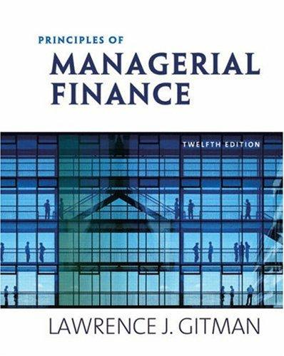 Download Principles of Managerial Finance (12th Edition)