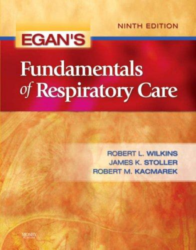 Download Egan's Fundamentals of Respiratory Care