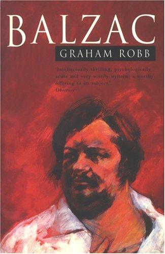 Balzac by Graham Robb