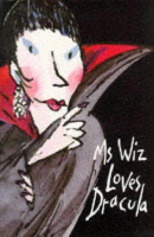 Download Ms Wiz Loves Dracula (Ms Wiz)