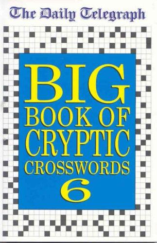 "Download The ""Daily Telegraph"" Big Book of Cryptic Crosswords (Crossword)"