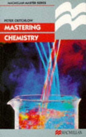 Mastering Chemistry (Macmillan Master Series (Science))