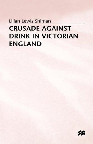 Download Crusade against drink in Victorian England