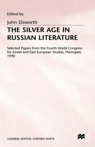 The Silver Age in Russian Literature (Selected Papers from the ...