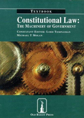 Constitutional Law: the Machinery of Government
