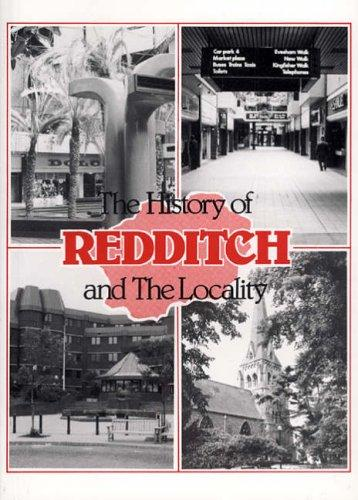 Download The History of Redditch and the Locality