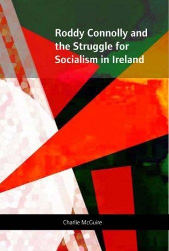 Download Roddy Connolly and the Struggle for Socialism in Ireland