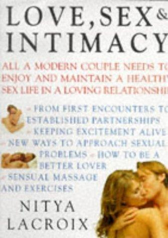 Love, Sex & Intimacy