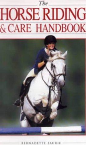 Download The Horse Riding and Care Handbook