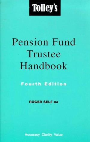 Tolley's Pension Fund Trustee Handbook