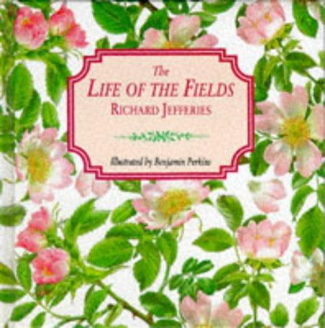 Download The Life of the Fields (Gift Books)