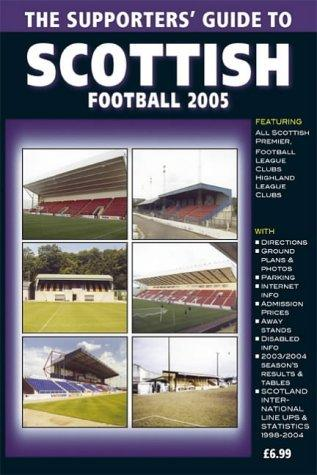 Download The Supporters' Guide to Scottish Football (Supporters' Guides)