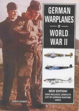 German Warplanes of World War II by Chant, Christopher.