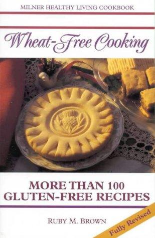 Download Wheat-Free Cooking
