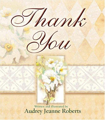 Thank You by Audrey Jeanne Roberts