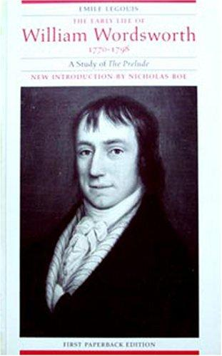 The Early Life of William Wordsworth, 1770-1798