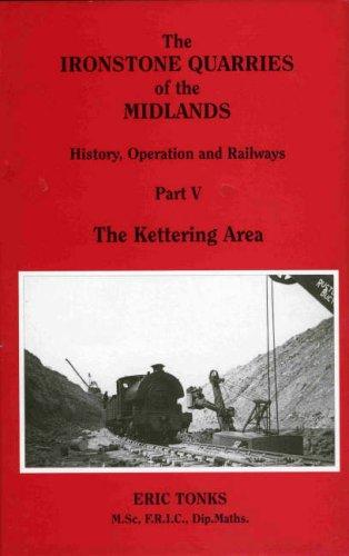 The Ironstone Quarries of the Midlands