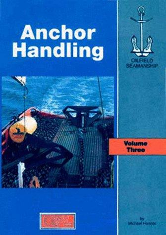 Download The Oilfield Seamanship Series