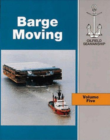 The Oilfield Seamanship Series