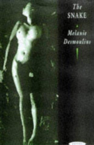 The Snake, Desmoulins, Melanie