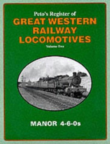 Download Peto's Register of Great Western Locomotives